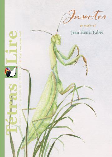 TétrasLire 35 Insectes JH Fabre
